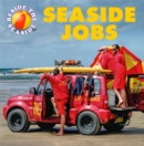 Beside the Seaside: Seaside Jobs - Book