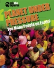 Ask the Experts: Planet Under Pressure: Too Many People on Earth? - Book