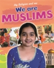 My Religion and Me: We are Muslims - Book