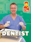 Here to Help: Dentist - Book