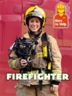 Here to Help: Firefighter - Book