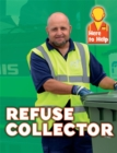 Here to Help: Refuse Collector - Book