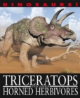 Dinosaurs!: Triceratops and other Horned Herbivores - Book