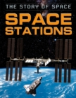 The Story of Space: Space Stations - Book