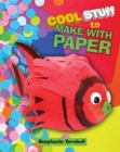 Cool Stuff to Make With Paper - Book