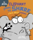 Behaviour Matters: Elephant Learns to Share - A book about sharing - Book
