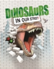 Dinosaurs in our Street - Book