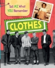 Tell Me What You Remember: Clothes - Book