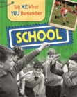 Tell Me What You Remember: School - Book