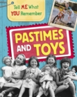 Tell Me What You Remember: Pastimes and Toys - Book