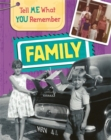 Tell Me What You Remember: Family Life - Book