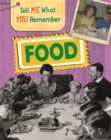 Tell Me What You Remember: Food - Book