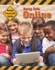 Keep Yourself Safe: Being Safe Online - Book