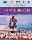 A World of Food: Caribbean - Book