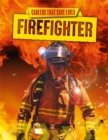 Careers That Save Lives: Firefighter - Book
