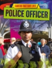 Careers That Save Lives: Police Officer - Book