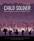 Child Soldier: When Boys and Girls are Used in War - Book