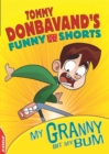 EDGE: Tommy Donbavand's Funny Shorts: Granny Bit My Bum! - Book