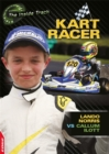 EDGE: The Inside Track: Kart Racer - Lando Norris vs Callum Ilott - Book