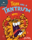 Tiger Has a Tantrum - A book about feeling angry - Book