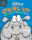 Behaviour Matters: Hippo Owns Up - A book about telling the truth - Book