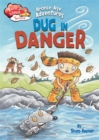 Race Ahead With Reading: Bronze Age Adventures: Dug in Danger - Book