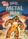 Race Ahead With Reading: Bronze Age Adventures: Metal Man - Book