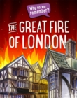 Why do we remember?: The Great Fire of London - Book