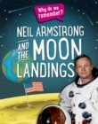 Why do we remember?: Neil Armstrong and the Moon Landings - Book