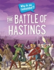 Why do we remember?: The Battle of Hastings - Book