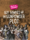 Why do we remember?: Guy Fawkes and the Gunpowder Plot - Book