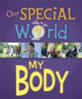 Our Special World: My Body - Book
