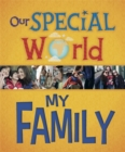 Our Special World: My Family - Book