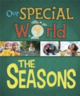 Our Special World: The Seasons - Book