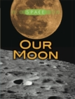 Space: Our Moon - Book