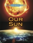 Space: Our Sun - Book