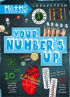 Maths is Everywhere: Your Number's Up : Digits, number lines, negative and positive numbers - Book