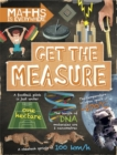Maths is Everywhere: Get the Measure : Units and measurements - Book