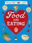 Healthy for Life: Food and Eating - Book