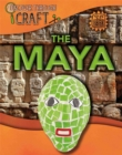Discover Through Craft: The Maya - Book