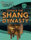 Discover Through Craft: China and the Shang Dynasty - Book