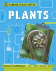 Science Skills Sorted!: Plants - Book