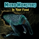Micro Monsters: In Your Food - Book
