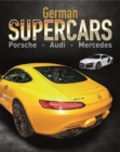Supercars: German Supercars : Porsche, Audi, Mercedes - Book