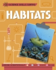Science Skills Sorted!: Habitats - Book