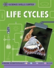 Science Skills Sorted!: Life Cycles - Book