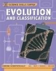 Science Skills Sorted!: Evolution and Classification - Book