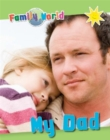 Family World: My Dad - Book