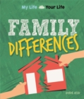 My Life, Your Life: Family Differences - Book