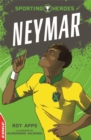 EDGE: Sporting Heroes: Neymar - Book